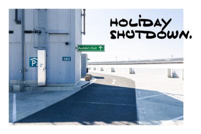 Valentin-Schnitzler_Holiday_Shutdown